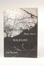Halflife, Reynolds, Tim - Pym-Randall Press, 1964 Paperback Book