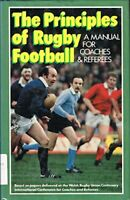 Principles of Rugby Football: Manual for Coaches and ... by Dawes, John Hardback