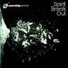 Worship Central - Spirit Break Out CD 2011 Kingsway Music