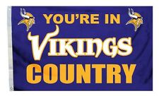 New listing You'Re In Minnesota Vikings Country 3'X5' Flag Brand New Free Shipping