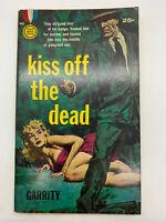 Kiss Off the Dead Garrity 1960 1st Ed Gold Medal 948 Vintage Mystery PB GGA 2B
