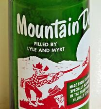 Mountain Dew; 10oz. ACL soda pop bottle; FILLED BY LYLE AND MYRT