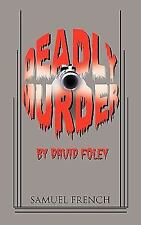 Deadly Murder by David Foley (2010, Paperback)