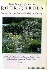 Cuttings from a Rock Garden : Plant Portraits and Other Essays Hardcover