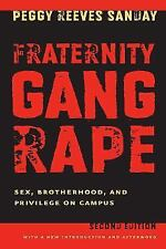 Fraternity Gang Rape: Sex, Brotherhood, and Privilege on Campus-ExLibrary