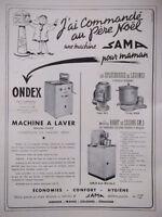 PUBLICITÉ DE PRESSE 1951 MACHINE A LAVER ONDEX ET SAMA ÉPLUCHEUSE - ADVERTISING