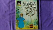 Livre Vintage « La Cabane Enchantée – Le Bon Petit Henri » 1980 Très Bon Etat.