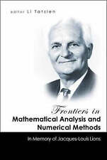 Frontiers in Mathematical Analysis and Numerical Methods: In Memory of Jacques-L