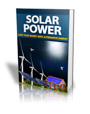 Solar Power Save Money with Alternate Energy Pdf Ebook with Master Resell Rights