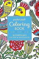 Pocket Posh Adult Coloring Book: Botanicals for Fun & Relaxation (Pocket Posh Co