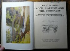 Loch Lomond & the Trossacks Eyre-Todd Watercolors by Haslehurst Blackie & Sons