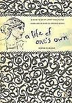 A Life of One's Own: A Guide to Better Living Through the Work and-ExLibrary