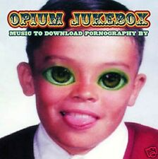 OPIUM JUKEBOX ~ Music To Download Pornography By ~ CD Album [RARE] ~ VGC!