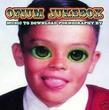 OPIUM JUKEBOX ~ Music To Download Pornography By ~ CD Album [RARE] ~ VGC!