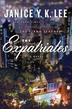 The Expatriates by Janice Y. K. Lee (2016, Hardcover) BRAND NEW! FREE SHIPPING!
