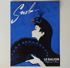 Publicité papier 1956 : * SNOB * LE GALLION Parfumeur PARIS - French Advertising
