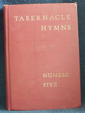 TABERNACLE HYMNS Number Five