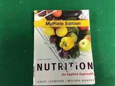 Nutrition An Applied Approach by Janice Thompson-My Plate Edition