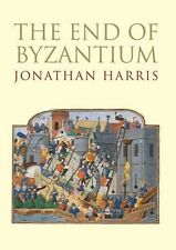 The End of Byzantium by Jonathan Harris. 9780300117868