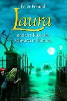 LAURA und der Kuss des schwarzen Dämons von Freund, Peter | Buch | Zustand gut