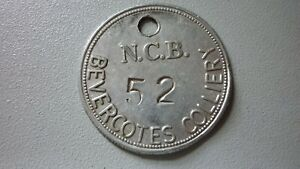 BEVERCOTES COLLIERY, NOTTINGHAMSHIRE -NCB No 52 . MINERS, MINING PIT CHECK TOKEN