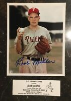 BOB MILLER AUTOGRAPHED SIGNED AUTO BASEBALL PHOTO 8x10 PHILLIES
