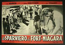 CINEMA-fotobusta LO SPARVIERO DI FORT NIAGARA l. barker