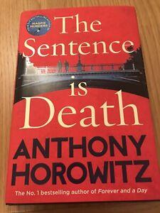 The sentence is death by Anthony Horowitz (Hardback)