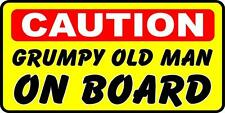 Funny Bumper Sticker Caution Grumpy Old Man On Board
