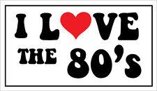 I love 80's - Musica / anno / 80 a tema Adesivo Vinile 26cm x 14cm