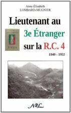 INDOCHINE Lieutenant au 3e Etranger sur la R.C.4 légion étrangère 3° REI