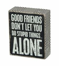 Box Sign Good Friends Funny Gift for any Friend Plaque Wall Home Decor #838
