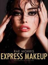 Express Makeup ' Morris, Rae