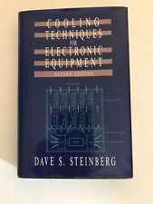 Cooling Techniques for Electronic Equipment by Dave S. Steinberg ..2nd edition