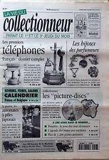 La Vie du Collectionneur n°57- 1er Téléphone Bijoux parfumeurs Picture-discs