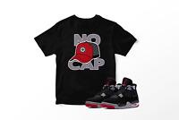 NO CAP !!! Tee Shirt to Match Retro Air Jordan IV Bred Shoe Mens Graphic Tee