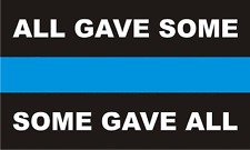Some Gave All - Thin Blue Line Police Sticker / Decal #158