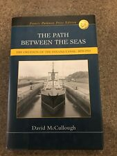 New ListingThe Path Between the Seas: The Creation of the Panama Canal By: David McCullough