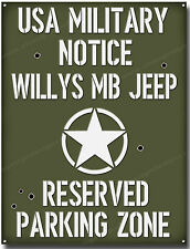 WILLYS MB JEEP RESERVED PARKING ZONE METAL SIGN. USA WII MILITARY JEEPS.A3 SIZE.