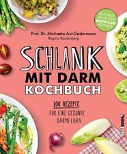 Schlank mit Darm Kochbuch von Michaela Axt-Gadermann und Regina Rautenberg (2018, Gebundene Ausgabe)