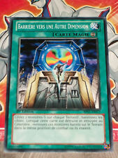 Carte YU GI OH BARRIERE VERS UNE AUTRE DIMENSION BP01-FR077 x 3