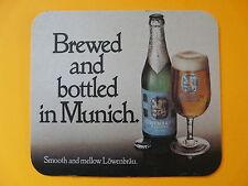 "BEER COASTER ~ Lowenbrau ~ Smooth & Mellow ~6.5"" x 5.5"" ~Bavaria Germany Brewery"