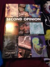 Second Opinion An Introduction To Health Sociology 2nd Edition Freepost (Lor)