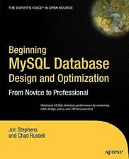Beginning MySql Database Design and Optimization: From Novice to Profe - Good