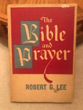 The Bible And Prayer By Robert G Lee