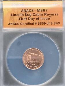 2009 D Lincoln Bicentennial Log Cabin Reverse MS67 ANACS FDOI