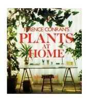 Terence Conran's Plants at Home by Conder, Susan Hardback Book The Fast Free