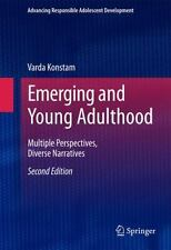 Advancing Responsible Adolescent Development Ser.: Emerging and Young...