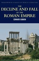 The Decline and Fall of the Roman Empire by Edward Gibbon 9781853264993