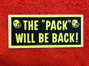 """c. 1960's GREEN BAY PACKERS """"THE PACK WILL BE BACK"""" BUMPER STICKER *RARE*"""